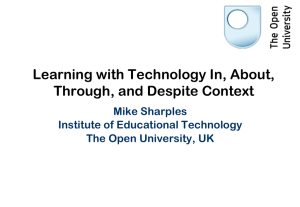 Learning with Technology In, About, Through and Despite Context