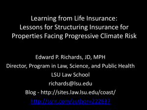 Learning from Life Insurance: Lessons for Structuring Insurance for Properties Facing Progressive Climate Risk, Boston College School of Law, November 2015.