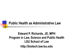 Public Health as Administrative Law - Presented at the 2006 AALS Annual Meeting, January 2006.