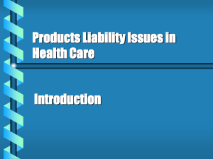 Introduction to Health Care Products Liability