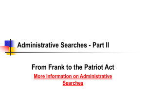 Administrative Searches - Part II From Frank to the Patriot Act Searches