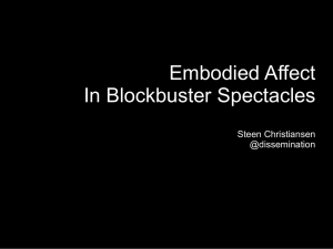 Embodied Affect In Blockbuster Spectacles Steen Christiansen @dissemination