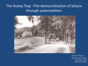 The Honey Trap The democratization of leisure1