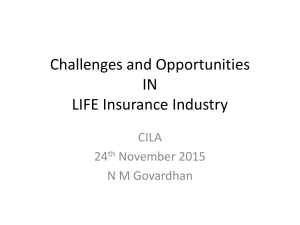 Challenges and Opportunities IN LIFE Insurance Industry