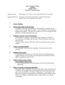 Space Committee Meeting AGENDA October 7, 2015 President's Conference Room