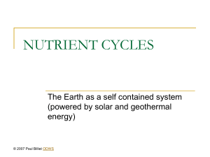 NUTRIENT CYCLES The Earth as a self contained system energy)