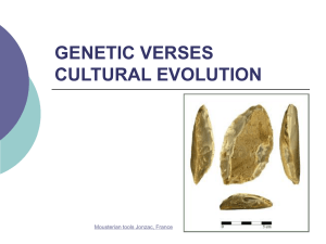 Powerpoint Presentation: Genetic v. Culural Evolution