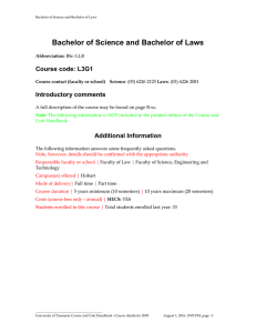 Bachelor of Science and Bachelor of Laws Course code: L3G1 Introductory comments