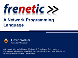 A Network Programming Language David Walker