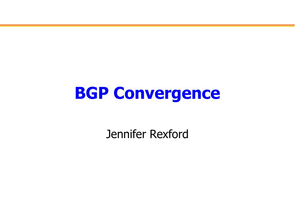 BGP: Convergence