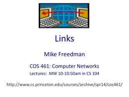 Links Mike Freedman COS 461: Computer Networks