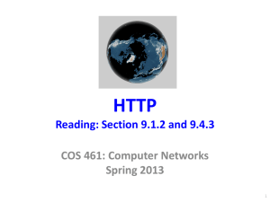 HTTP Reading: Section 9.1.2 and 9.4.3 COS 461: Computer Networks Spring 2013