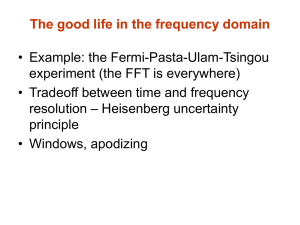 The good life in the frequency domain • Example: the Fermi-Pasta-Ulam-Tsingou