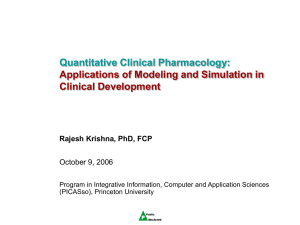 Quantitative Clinical Pharmacology: Applications of Modeling and Simulation in Clinical Development