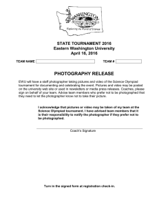 PHOTOGRAPHY RELEASE STATE TOURNAMENT 2016 Eastern Washington University April 16, 2016