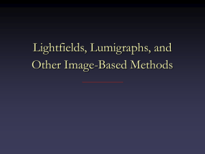 Lightfields, Lumigraphs, and Other Image-Based Methods