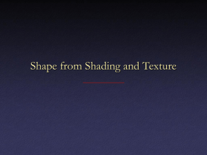 Shape from Shading and Texture