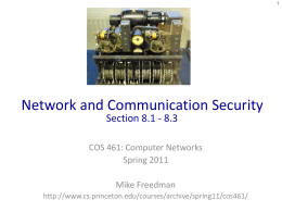 Network and Communication Security Section 8.1 - 8.3 COS 461: Computer Networks