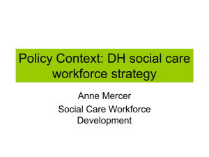 'Policy context: Department of Health social care workforce strategy.'