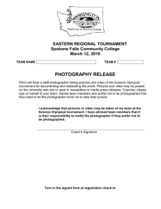 PHOTOGRAPHY RELEASE EASTERN REGIONAL TOURNAMENT Spokane Falls Community College March 12, 2016