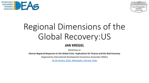 Regional Dimensions of the Global Recovery:US JAN KREGEL Workshop on