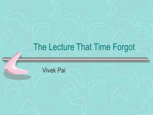 The Lecture That Time Forgot Vivek Pai