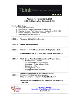 Agenda for November 9, 2005 2:30- 4:30 pm, West Campus, 6-202