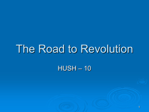 The Road to Revolution PP Notes