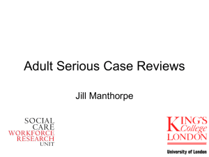 Serious Case Reviews in adult safeguarding (ppt, 1.20 MB)