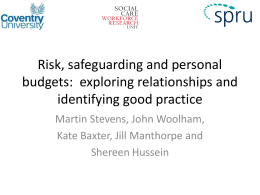 Risk, safeguarding and personal budgets (ppt, 3.44 MB)
