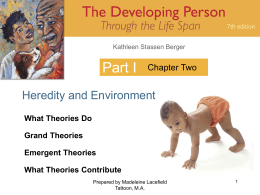 Part I Heredity and Environment Chapter Two What Theories Do