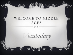 Vocabulary WELCOME TO MIDDLE AGES