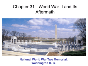 Chapter 31 - World War II and Its Aftermath Washington D. C.