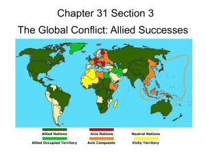 Chapter 31 Section 3 The Global Conflict: Allied Successes