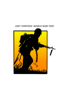 UNIT THIRTEEN: WORLD WAR TWO