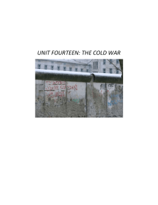 UNIT FOURTEEN: THE COLD WAR
