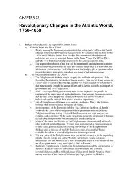 Revolutionary Changes in the Atlantic World, –1850 1750 CHAPTER 22