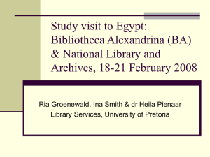 Study visit to Egypt: Bibliotheca Alexandrina (BA) & National Library and