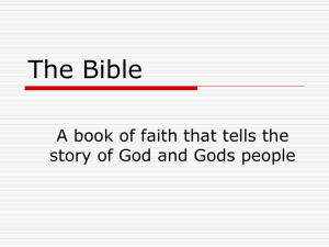 The Bible A book of faith that tells the