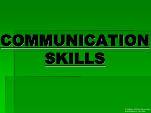 COMMUNICATION SKILLS Br. Ed Bacon, OFM Used with permission