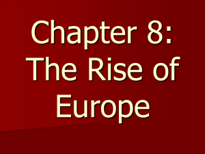 Chapter 8: The Rise of Europe