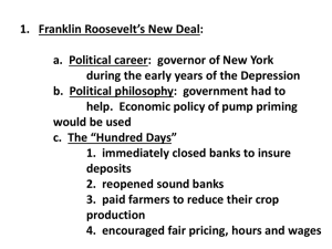 1. Franklin Roosevelt's New Deal: