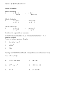 Algebra 1 Q3 Quarterly Exam Review  Systems of Equations: Solve by substitution