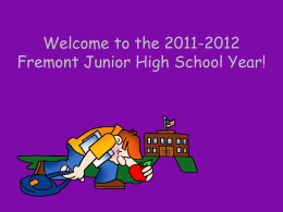 Welcome to the 2011-2012 Fremont Junior High School Year!