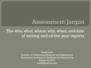 Assessment Presentation to Non-Academic Directors – July/August 2012