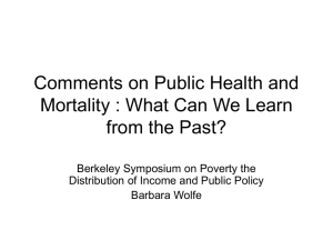 Comments on Public Health and Mortality : What Can We Learn