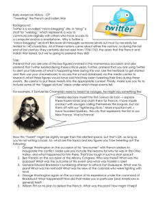 "Early American History - CP ""Tweeting"" the French and Indian War  Background:"