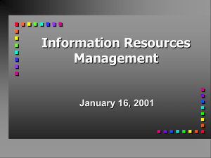 Information Resources Management January 16, 2001