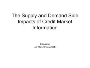 The Supply and Demand Side Impacts of Credit Market Information Discussion