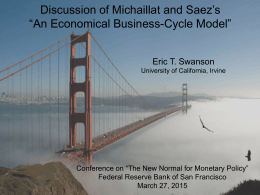 "Saez's Discussion of Michaillat and ""An Economical Business-Cycle Model"" Eric T. Swanson"